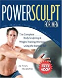 img - for PowerSculpt For Men: The Complete Body Sculpting and Weight Training Workout Using the Exercise Ball (Includes Bonus DVD) book / textbook / text book