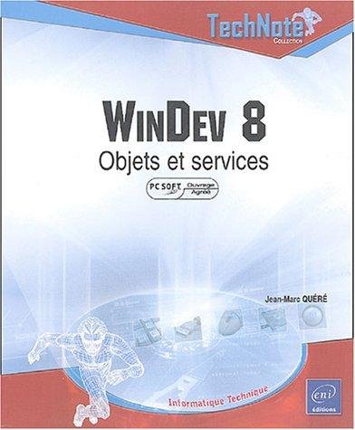 WinDev 8: Objets et services (Technote)