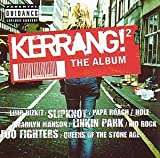 Kerrang! 2: The Album Various Artists
