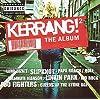 Kerrang! 2: The Album