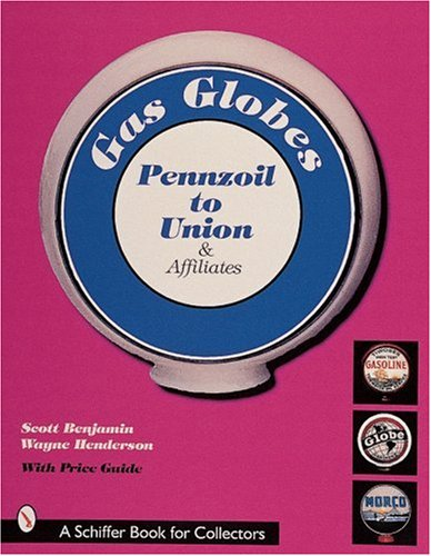 gasoline-pump-globes-majors-q-z-and-independent-pennzoil-to-union-and-affiliates-schiffer-book-for-c
