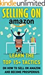 Selling On Amazon: Learn The Top 15+...