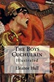 img - for The Boys Cuchulain: Illustrated book / textbook / text book