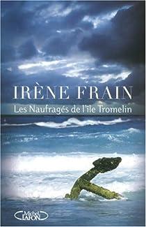 Les naufragés de l'île Tromelin par Frain