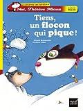 Moi, Thérèse Miaou<br /> Tiens, un flocon qui pique !