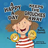 A Happy a Day Keeps the Grouchies Away
