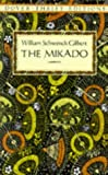 The Mikado (Dover Thrift Editions) (0486272680) by William Schwenck Gilbert