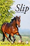 Slip: A short story by the author of...