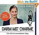Darm mit Charme: Alles �ber ein unter...