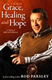 img - for A Year of Grace, Healing and Hope: A Daily Devotional book / textbook / text book