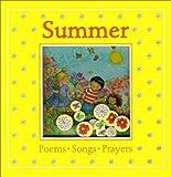 Summer: Poems, Songs, Prayers (Windows on the Seasons)