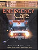 Emergency Care w/CD-ROM (Paper version) (10th Edition) (013114233X) by Limmer, Daniel