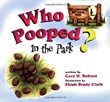 img - for Who Pooped in the Park? Yellowstone National Park: Scat and Tracks for Kids book / textbook / text book