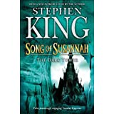 The Dark Tower: Song of Susannah Bk. 6by Stephen King