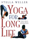 img - for Yoga for Long Life: Gentle, Effective Exercise; Ideal for the Mature Person book / textbook / text book
