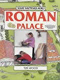 Roman Palace (What Happened Here? S.)