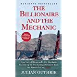 The Billionaire and the Mechanic: How Larry Ellison and a Car Mechanic Teamed up to Win Sailing's Greatest Race...