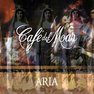 Cafe Del Mar - Aria