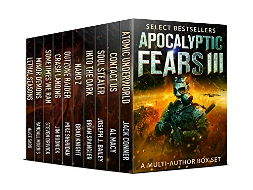 When the world falls apart, when civilization collapses, when life as we know it ends, our greatest terrors becomes real.  What can the common man do in the face of apocalyptic fears?  10-in-1 boxed set alert! Apocalyptic Fears III: Select Science Fiction Thrillers