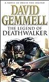 The Legend Of Deathwalker