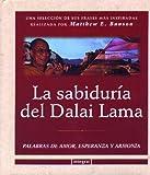 La Sabiduria del Dalai Lama (Spanish Edition) (847901413X) by Bunson, Matthew