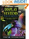Display Systems: Design and Applications (Wiley Series in Display Technology)