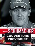echange, troc Chimits, Graton - Michel Vaillant, Tome 13 : Michael Schumacher