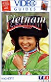 echange, troc Vidéo Guides Hachette: Vietnam, du Tonkin à la Cochinchine [VHS]
