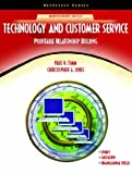 Technology and Customer Service: Profitable Relationship Building (NetEffect Series) (0130989908) by Timm, Paul R.