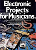 img - for Electronic Projects for Musicians book / textbook / text book