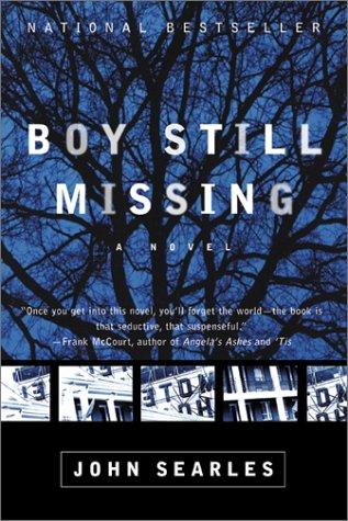 Boy Still Missing: A Novel, JOHN SEARLES