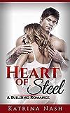 SPORTS ROMANCE: Heart of Steel (Sports Fiction, Workplace Romance, Workplace Sex, Workplace Erotica, Gym Erotica, Gym Romance) (A Bodybuilding Romance Book 3)