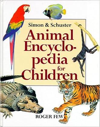 Macmillan Animal Encyclopedia for Children written by Roger Few