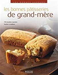Les  bonnes pâtisseries de grand-mère