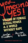 Yes Means Yes!: Visions of Female Sex...