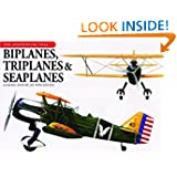Biplanes, Triplanes and Seaplanes (The Aviation Factfile)