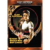 Every Which Way But Loose (1978)by Clint Eastwood