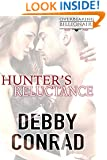 HUNTER'S RELUCTANCE (THE OVERBEARING BILLIONAIRES Book 4)
