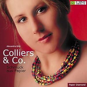 Colliers & Co.: Schmuck aus Papier
