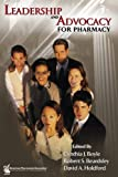 img - for Leadership and Advocacy for Pharmacy book / textbook / text book