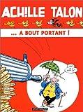"""Afficher """"Achille Talon n° 35 ... A bout portant !"""""""