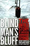 img - for By Sherry Sontag, Christopher Drew: Blind Man's Bluff: The Untold Story Of American Submarine Espionage book / textbook / text book