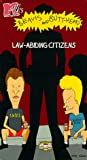 Beavis & Butthead: Law Abiding Citizens [VHS]