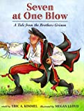 img - for Seven at One Blow: A Tale from the Brothers Grimm book / textbook / text book