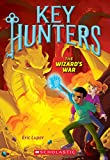 img - for The Wizard's War (Key Hunters #4) book / textbook / text book