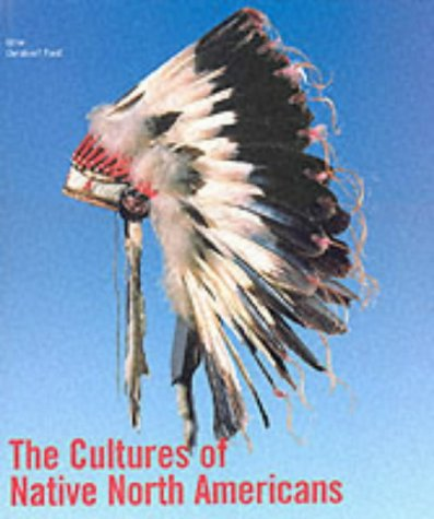 The Cultures of Native North Americans