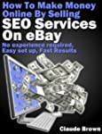 How To Make Money Online Selling SEO...