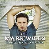 echange, troc Mark Willis - Familiar Stranger