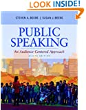 Public Speaking: An Audience-Centered Approach (8th Edition)