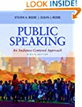 Public Speaking: An Audience-Centered...